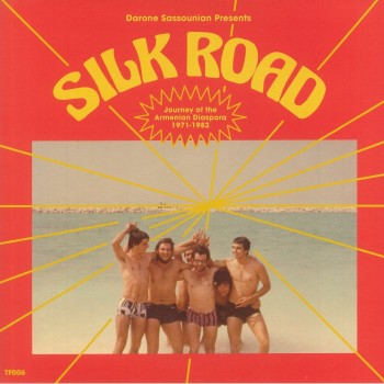 Various Artists - Silk Road: Journey Of The Armenian Diaspora (1971-1982) - Terrestrial Funk