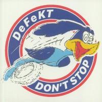 DeFekt - Don't Stop - Winthorpe Electronics