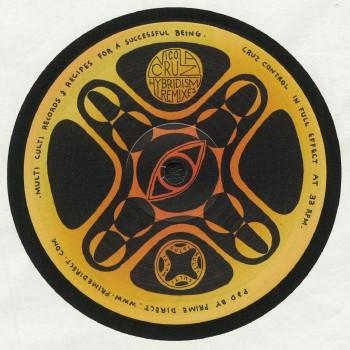 Nicola Cruz - Hybridism (Remixes) - Multi Culti