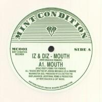 Iz & Diz - Mouth (Pépé Bradock Remixes) - Mint Condition