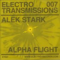 Alek Stark - Alpha Flight EP - Electro Records