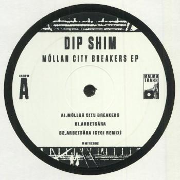 Dip Shim - Möllan City Breakers EP - Malmø Traxx