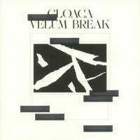 Velum Break – Cloaca - Analogical Force