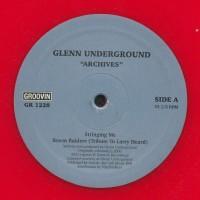 Glenn Underground - Archives - Groovin Recordings