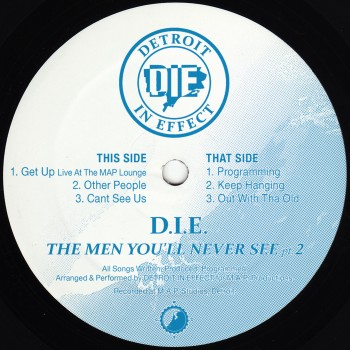 D.I.E. (Detroit In Effect) The Men You'll Never See pt.2 - CWCS010