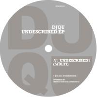 DJ QU - Undescribed EP - Syncrophone 013
