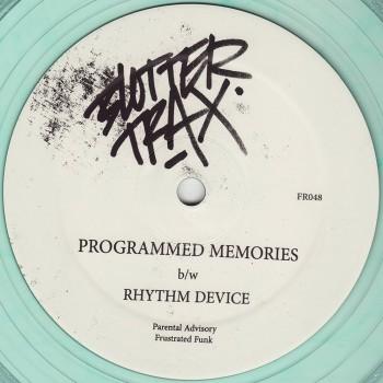 Blotter Trax  - Programmed Memories b/w Rhythm Device - Frustrated Funk