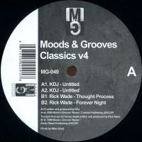KDJ aka Kenny Dixon Jr / Rick Wade - Moods & Grooves classics V4 -  Moods & Grooves – MG-049
