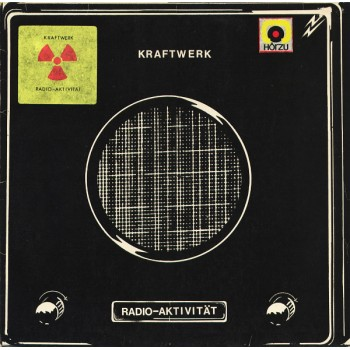 Kraftwerk – Radio-Aktivität - Kling Klang / 1C 064-82 087