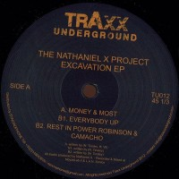 The Nathaniel X Project - EXCAVATION EP - Traxx Underground / TU012