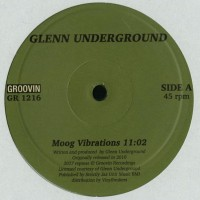 Glenn Underground - Moog Vibrations - Groovin Recordings