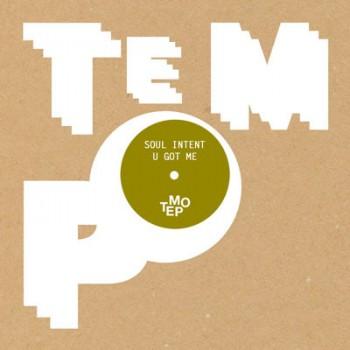 Soul Intent – U Got Me - Tempo Records