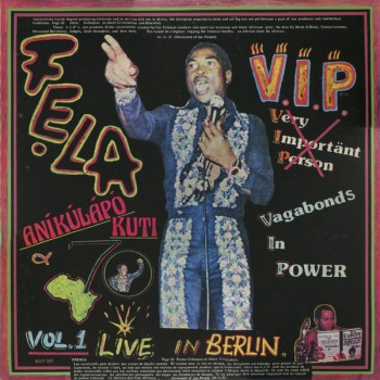 Fela Kuti & Afrika 70 - V.I.P. Vol. 1 Live in Berlin - Knitting Factory Records