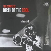 Miles Davis – The Complete Birth Of The Cool - Capitol Records