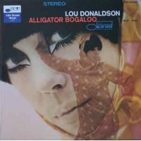 Lou Donaldson – Alligator Bogaloo - Blue Note