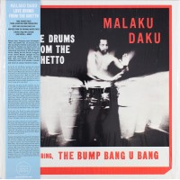 Malaku Daku – Love Drums From The Ghetto - Tidal Waves Music