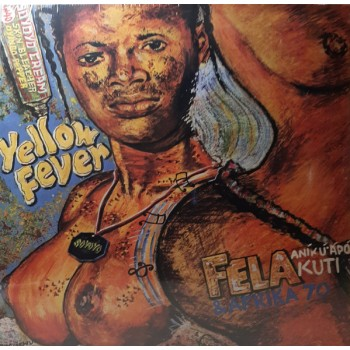 Fela Kuti & Afrika 70 ‎– Yellow Fever - Knitting Factory Records
