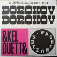 Borokov Borokov – Enkel Duetten / Wachtmuziek - Rotkat Records