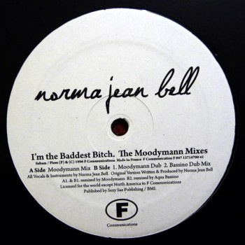 Norma Jean Bell - I'm The Baddest Bitch (The Moodymann Mixes) - F Communications