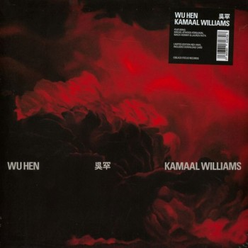 Kamaal Williams ‎– Wu Hen - Black Focus Records ‎– BFR007LP DL code