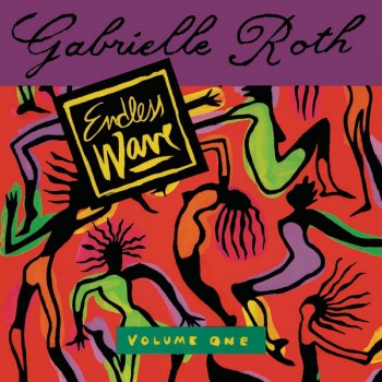 Gabrielle Roth - Endless Wave Vol. One - Time Capsule
