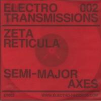 Zeta Reticula – Semi-Major Axes - Electro Records – ER003