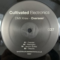 DMX Krew - Overseer - Cultivated Electronics