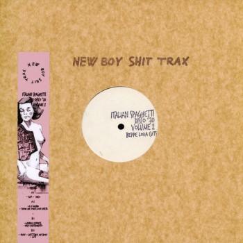 Beppe Loda – Italian Spaghetti Disco 70 Vol.2 - New Boy Shit Trax