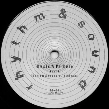 Rhythm & Sound w/ Tikiman – Music A Fe Rule - Rhythm & Sound