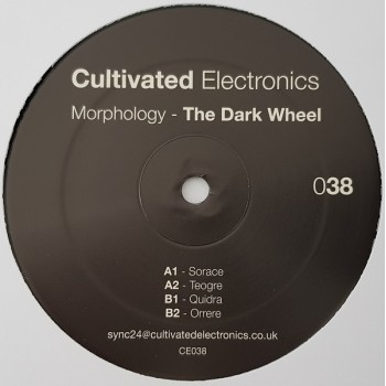 Morphology - The Dark Wheel - Cultivated Electronics