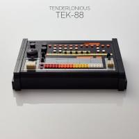 Tenderlonious - TEK-88 - Dennis Ayler Music