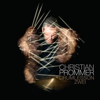 Christian Prommer – Drumlesson Zwei - Studio !K7