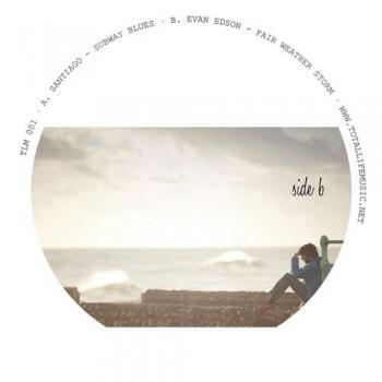 Santiago / Evan Edson – Subway Blues / Fair Weather Storm - Total Life Music – TLM 001