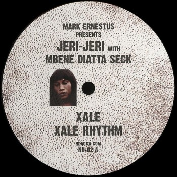Mark Ernestus presents Jeri-Jeri with Mbene Diatta Seck ‎– Xale - Ndagga
