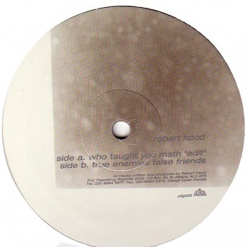 Robert Hood – Who Taught You Math - Peacefrog Records