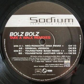 Bolz Bolz – Take A Walk (Remixes) - Sodium Records