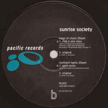 Sunrise Society – Edge Of Chaos / Northern Lights - Pacific Records