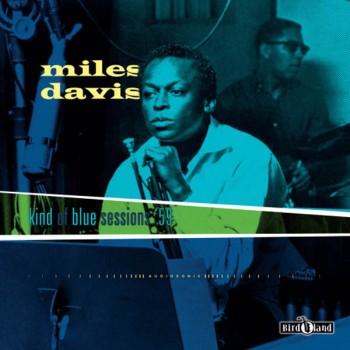 Miles Davis – Kind Of Blue Sessions '59 - Birdland  – BIRD005LP