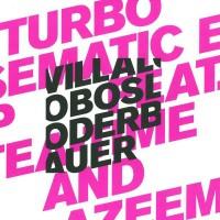 Ricardo Villalobos & Max Loderbauer Feat. Tea Time & Azeem - Turbo Sematic EP - Perlon