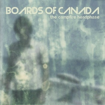 Boards Of Canada ‎– The Campfire Headphase - Warp Records