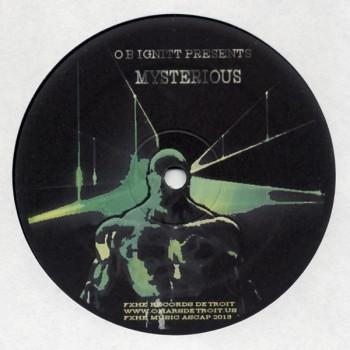 O B Ignitt – Mysterious - FXHE Records – FXHE-OSW