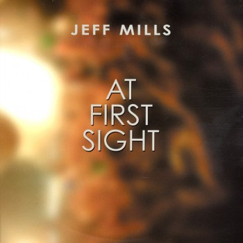 Jeff Mills – At First Sight - React