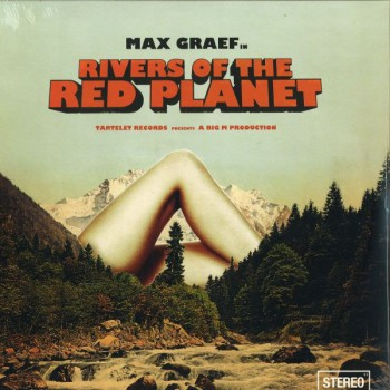 Max Graef ‎– Rivers Of The Red Planet - Tartelet Records