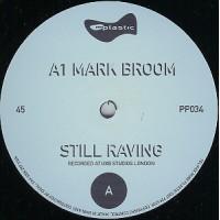 Mark Broom / Vincent D / Juergen Junker – Still Raving / Initial Reaction / Samstagnacht - Pure Plastic