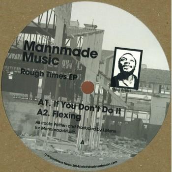 MannmadeMusic – Rough Times EP - Shadeleaf Music