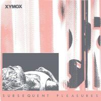 Xymox - Subsequent Pleasures - Dark Entries