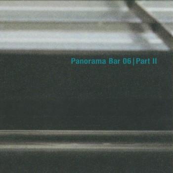 Various – Panorama Bar 06 Part II - Ostgut Ton
