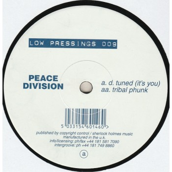 Peace Division – D. Tuned / Tribal Phunk - Low Pressings