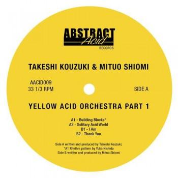 TAKESHI KOUZUKI / MITUO SHIOMI - YELLOW ACID ORCHESTRA PT.1 - ABSTRACT ACID