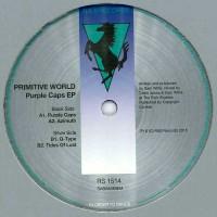Primitive World – Purple Caps EP - R & S Records